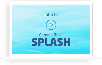 Chrome River SPLASH video