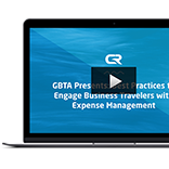 GBTA Presents: - Best Practices to Engage Business Travelers with Expense Management