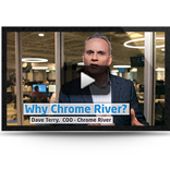Why Chrome River - Dave Terry, COO