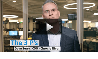 The Three Ps: Dave Terry, COO Chrome River