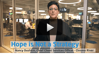 Hope is Not a Strategy: Nancy Dushkin, Chief Client Services Officer, Chrome River