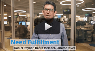 Need Fulfillment: Daniel Raynor, Board Member, Chrome River