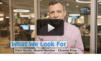 What we Look For: Matt Harris, Board Member, Chrome River